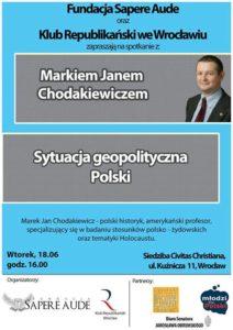 """""""Sytuacja geopolityczna Polski - spotkanie z prof. Markiem Janem Chodakiewiczem"""